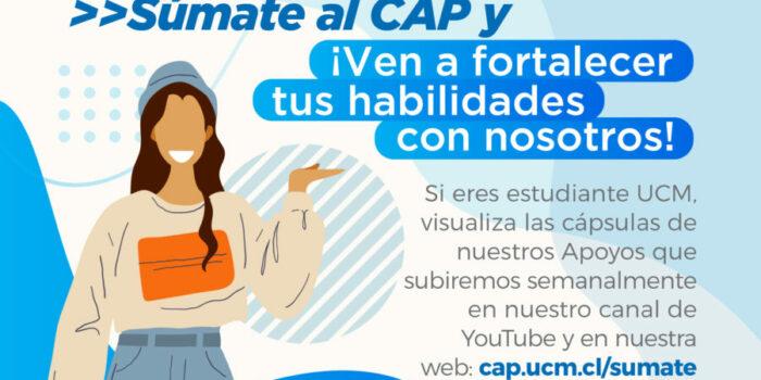 Estudiantes UCM: CAP OFRECE CÁPSULAS EDUCATIVAS PARA FORTALECER ADAPTACIÓN A LA EDUCACIÓN SUPERIOR